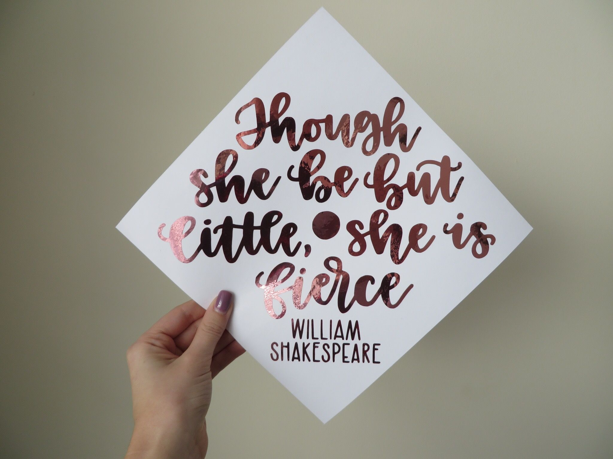 Shakespeare Quotes She May Be Small: Custom Graduation Cap Calligraphy Decal