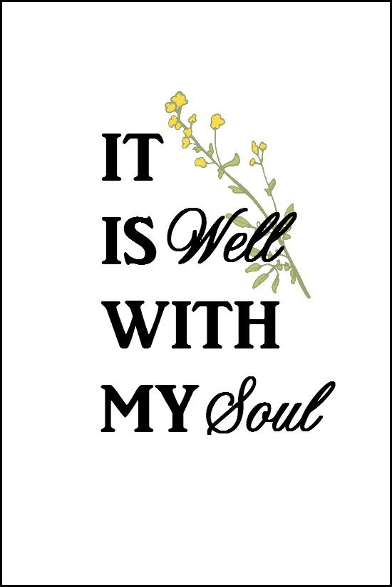 photo relating to It is Well With My Soul Printable identify Pin upon Attractiveness and pores and skin treatment