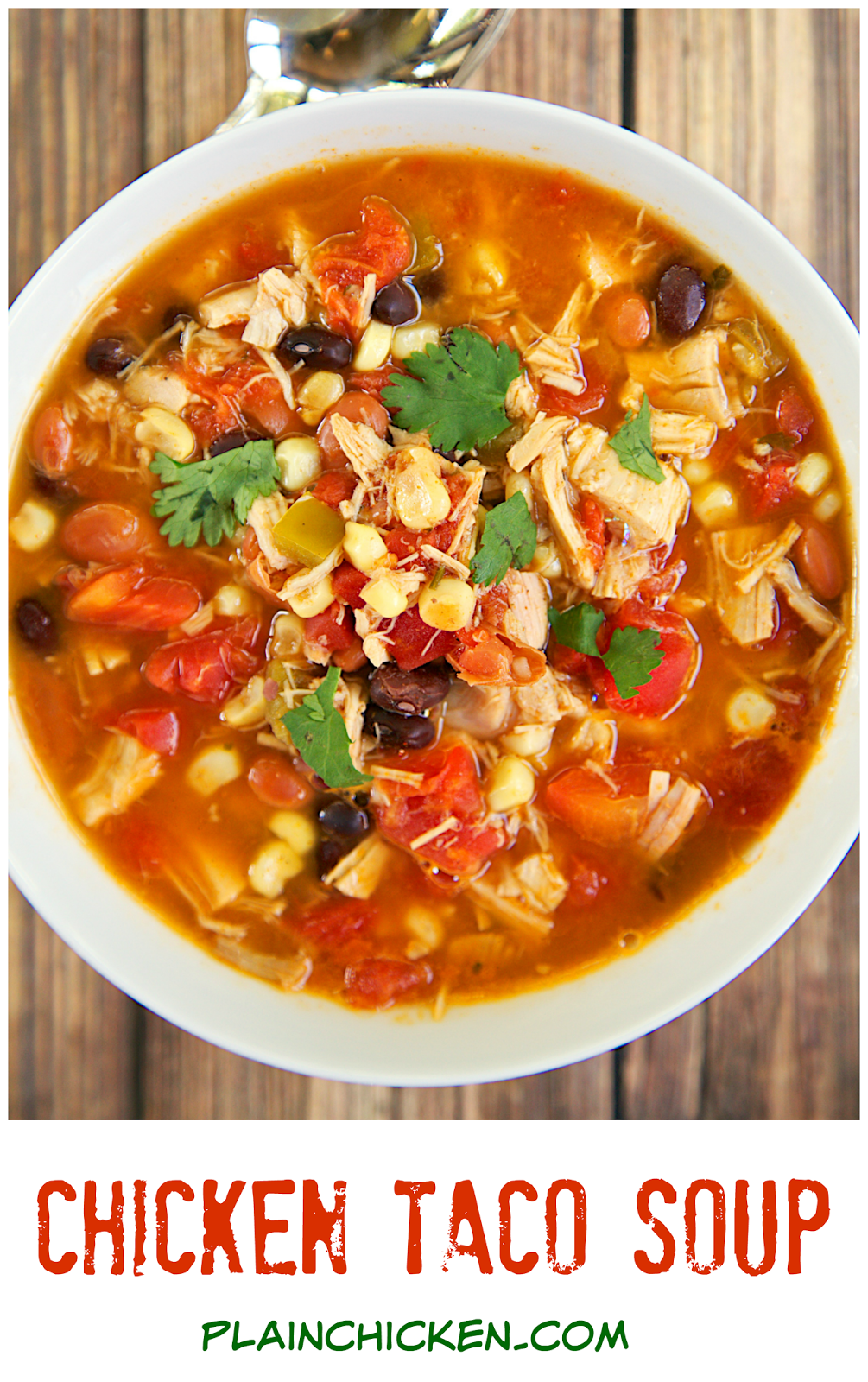 Chicken Taco Soup Recipe Chicken Beans Corn Tomatoes Ranch Mix And Taco Seasoning Can Be