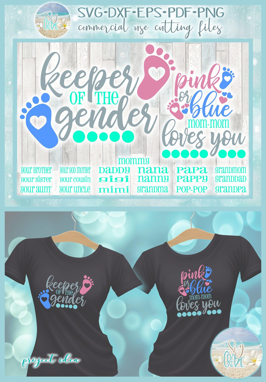 Download Keeper Of The Gender Pink Or Blue Loves You SVG Dxf Eps ...