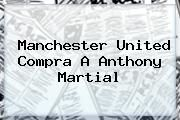 http://tecnoautos.com/wp-content/uploads/imagenes/tendencias/thumbs/manchester-united-compra-a-anthony-martial.jpg Martial. Manchester United compra a Anthony Martial, Enlaces, Imágenes, Videos y Tweets - http://tecnoautos.com/actualidad/martial-manchester-united-compra-a-anthony-martial/