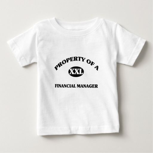 Property of a FINANCIAL MANAGER T Shirt, Hoodie Sweatshirt