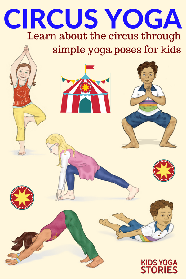 5 Circus Yoga Poses For Kids 6 Books