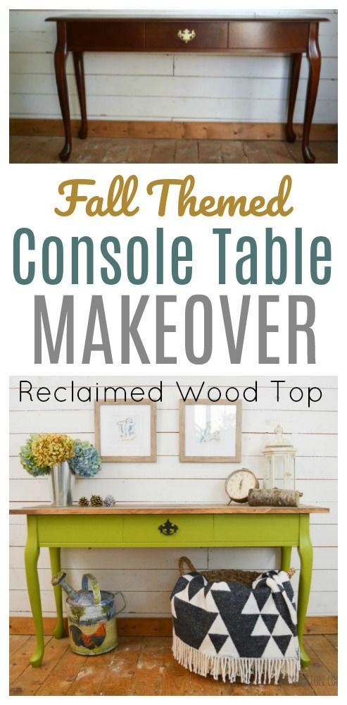 diy furniture makeover full tutorial. Update An Old Console Table With Vibrant Green And A Reclaimed Wood Top. Full Details · Diy Furniture ProjectsFurniture MakeoverCraft TutorialsConsole Makeover Tutorial