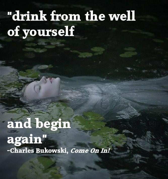 dd78f55ce0e00e57d2f36c50b99a015c drink from the well of yourself and begin again chronic illness,Pintrest Chronic Illness Memes