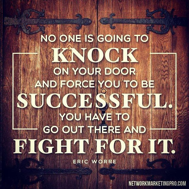 Eric Worre Quotes Classy No One Is Going To Knock On Your Door And Force You To Be