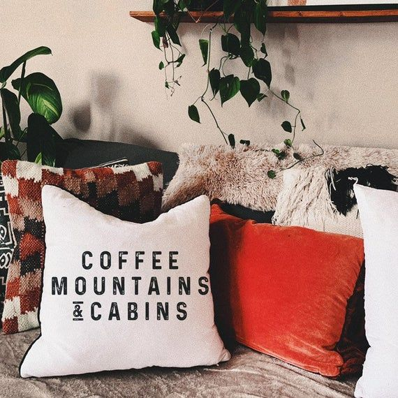 Coffee mountains cabins throw pillow, fall throw pillow, autumn, modern decor, boho decor, pillow sayings, funny, wanderlust, hippie decor