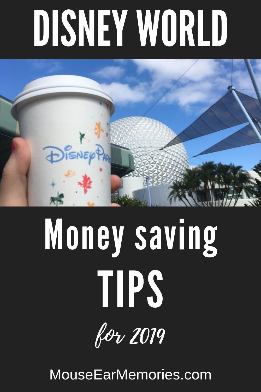 Money Saving Tips For Disney World 2020