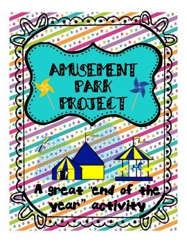 amusement park project end of the year fun patti hayes teacherspayteacherscom