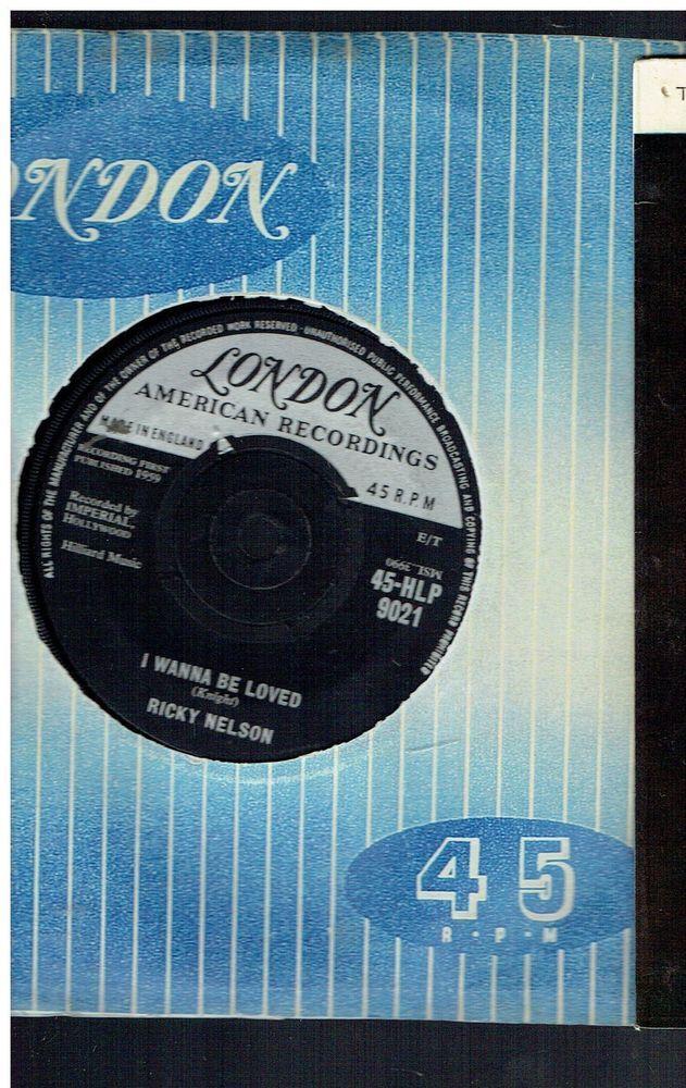 RICKY NELSON I WANNA BE LOVED 45 LONDON 9021 | eBay