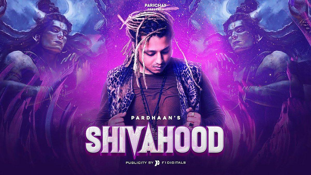 Shivahood Lyrics Pardhaan In 2020 Songs Lyrics New Hindi Songs