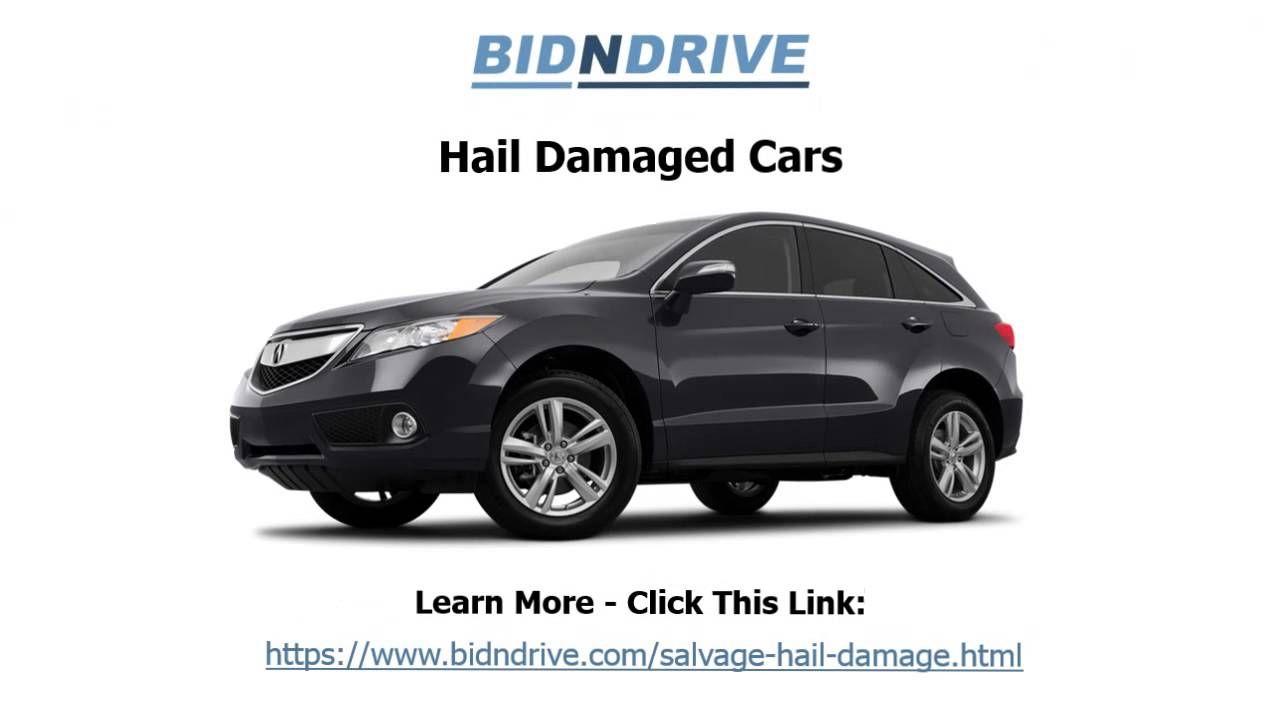 Hail Damaged Cars for sale at auction - Bid N Drive   Hail Damaged ...