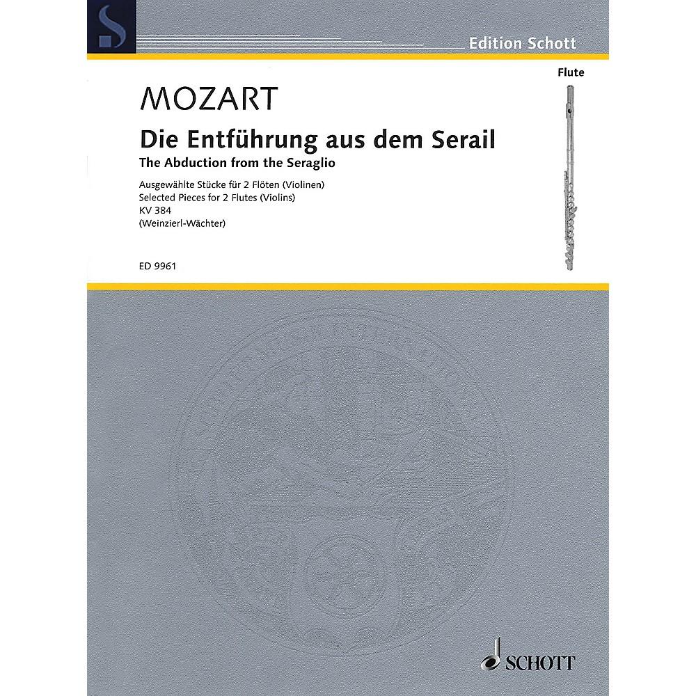 Schott The Abduction from the Seraglio (Die Entfuhrung Aus Dem Serail) Ensemble by Wolfgang Amadeus Mozart