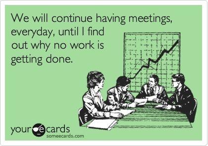 dd7f66e9a273390f2f7762dc75c58574 - How To Get Out Of A Meeting At Work
