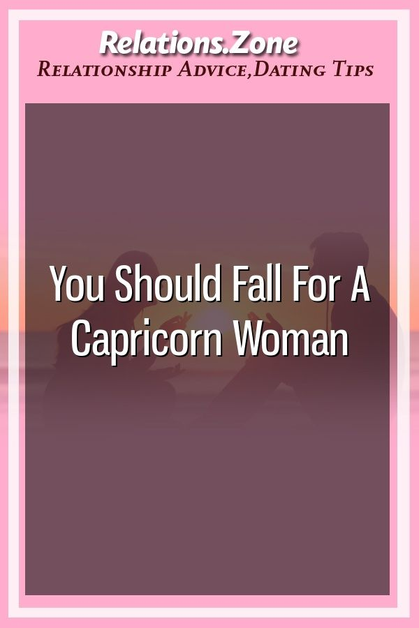 Dating a capricorn woman tips