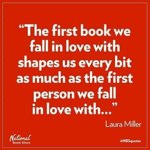 The first book we fall in love with...