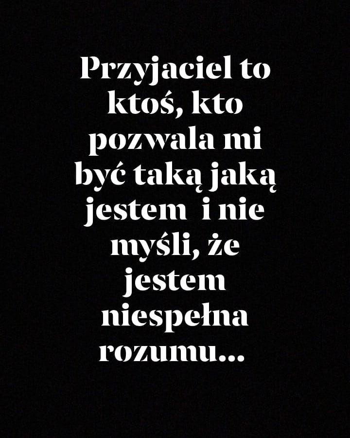 Cytaty Zyciowe Life Polish Cytatyozyciu Mysli Przyjazn Friends Bestfriends Foryou Cytaty Zyciowe Lif Prawdziwe Cytaty Cytaty Bff Wspaniale Cytaty
