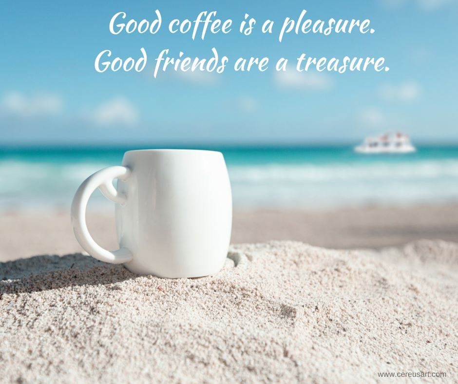 Pin By Brendan Williams On Word National Coffee Day Coffee And Friends Quotes Beach Quotes