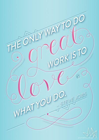 Steve Jobs Great Work Print  Jess Matthews Design  Graphic