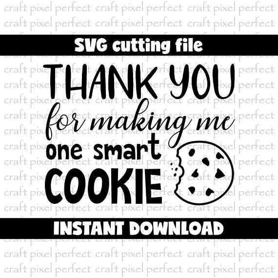 Pot Holder Svg: Thank You For Making Me One Smart Cookie Svg, Smart Cookie