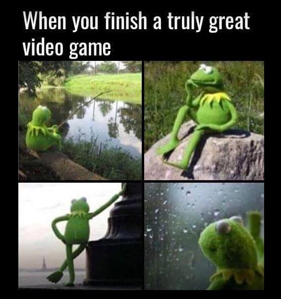 dd840b3843b1b9137485039a9c63d90c when you finish a truly great video game gangster gamer memes