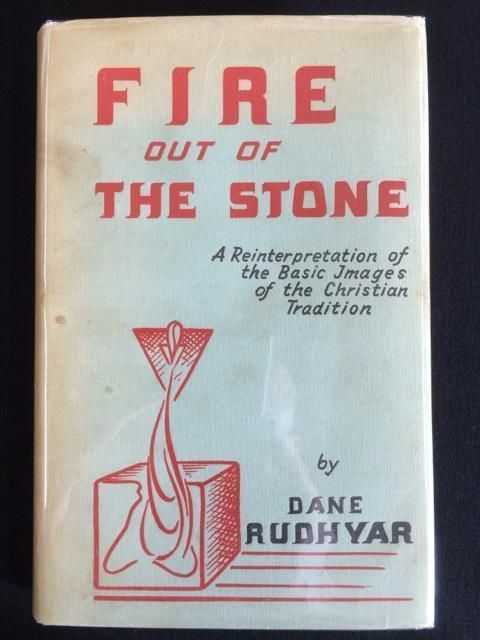 Fire Out Of The Stone By Dane Rudhyar Occult Symbolism Books On