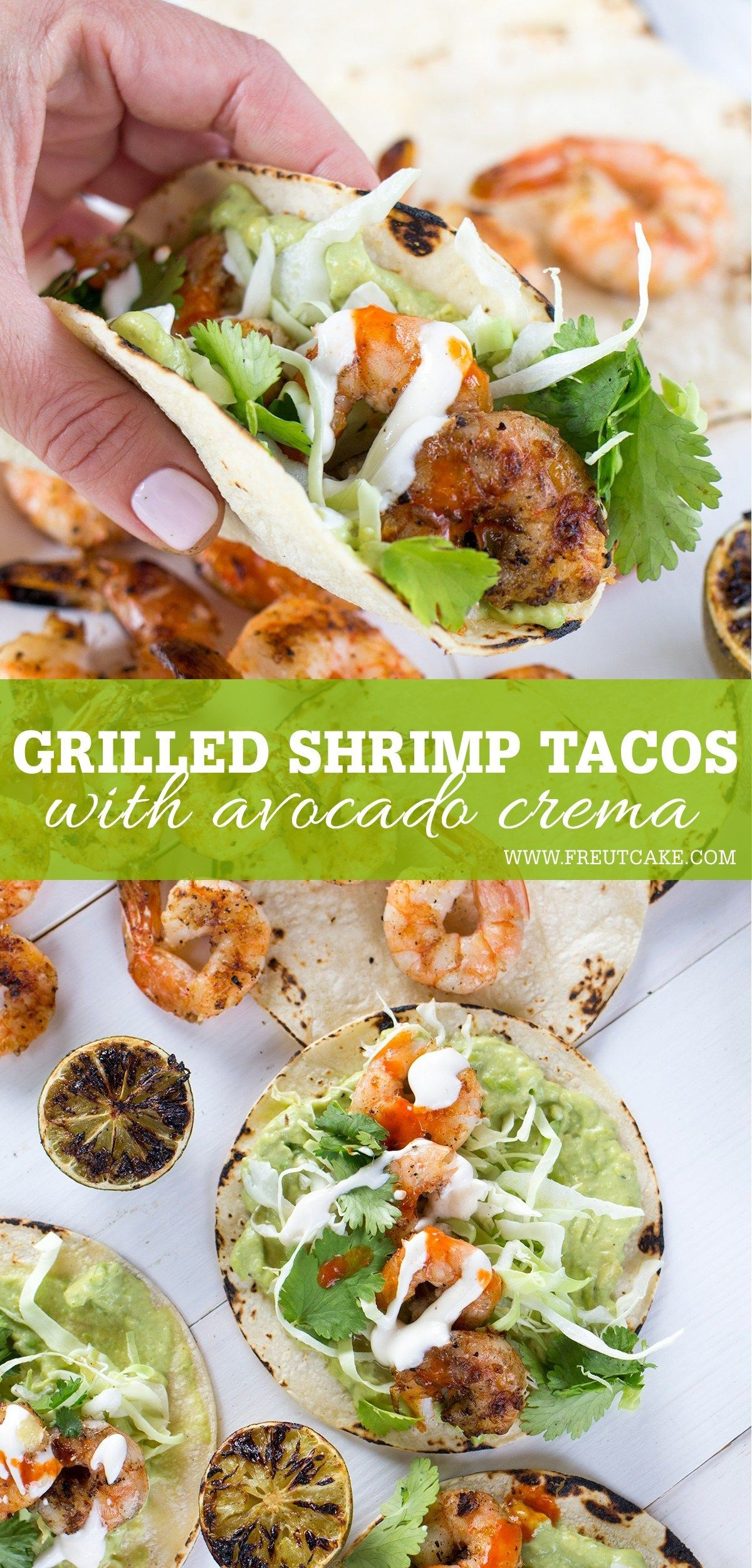 Grilled Shrimp Tacos with Avocado Crema - Freutcake #grilledshrimp
