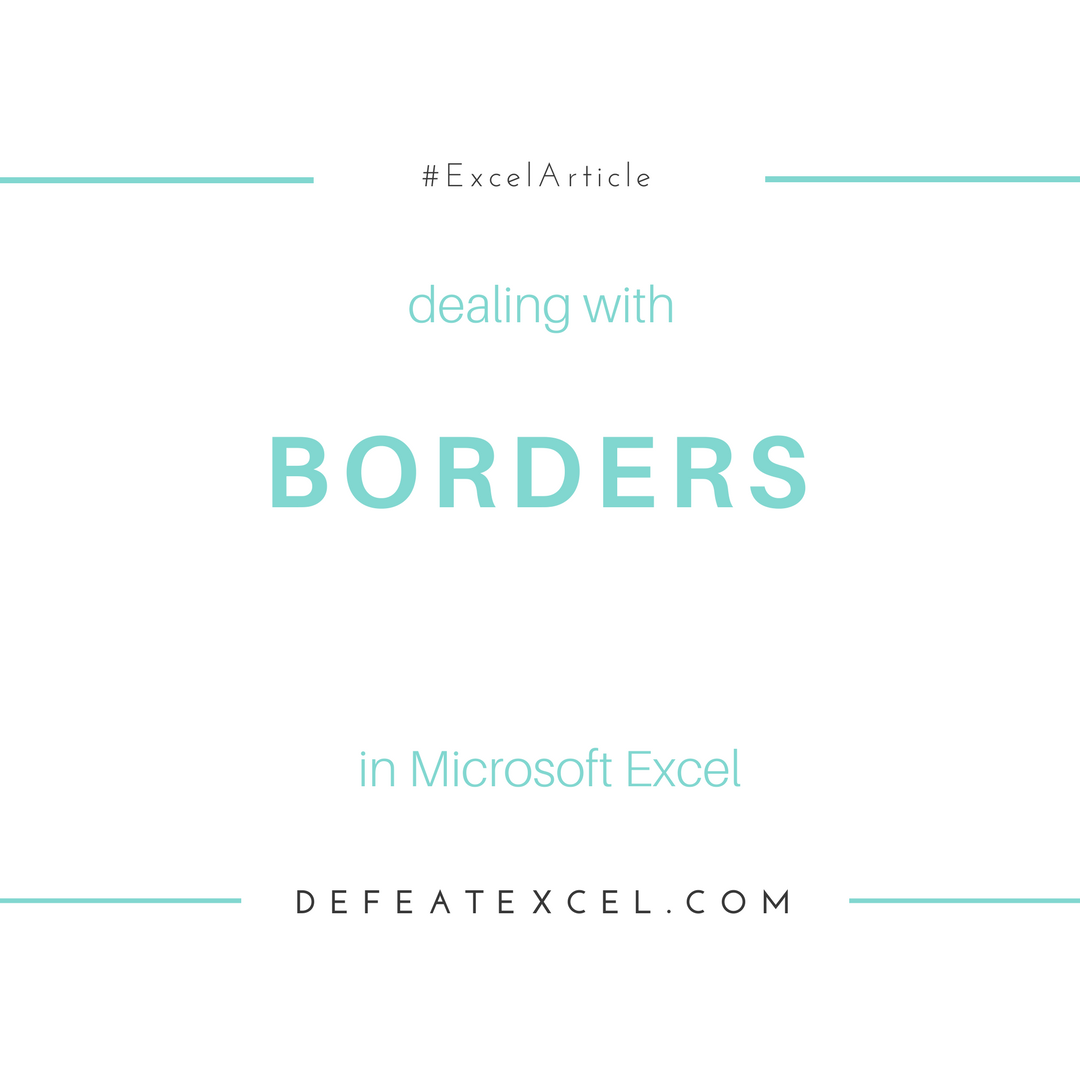 Dealing With Borders In Microsoft Excel