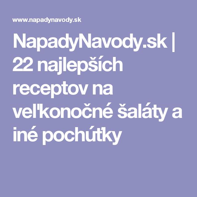 NapadyNavody.sk | 22 najlepších receptov na veľkonočné šaláty a iné pochúťky