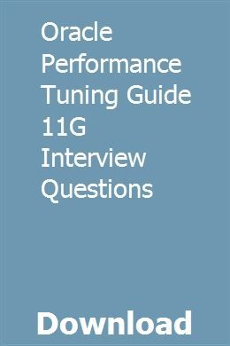 Oracle database 11g release 2 performance tuning tips and.