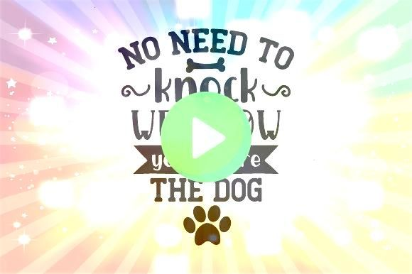 Need to Knock We Know Youre Here  the Dog No Need to Knock We Know Youre Here  the Dog  WAIT FOREVER by Anita of Zen to ZanY Choose Size by ZENTOZANY On the other side of...