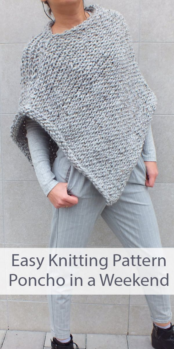 Knitting Pattern for Easy Beginner Poncho to Finish in a Weekend