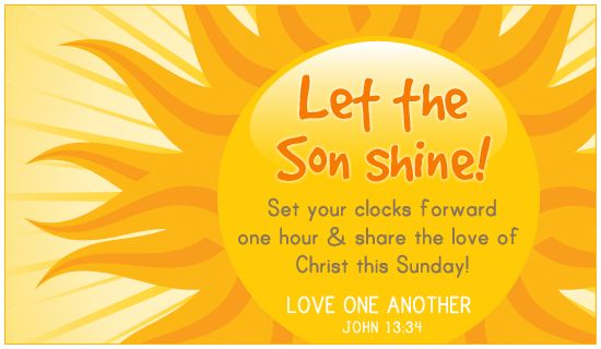 Let The Son Shine On Sunday Christian Ecards Daylight Savings Time Online Greeting Cards