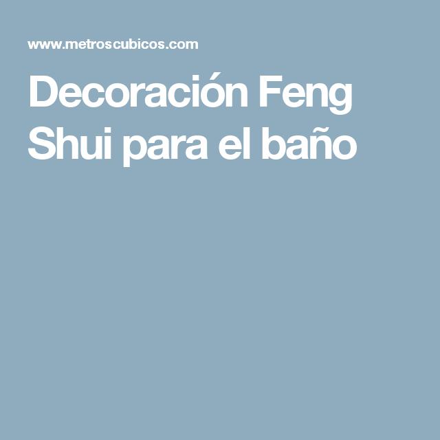 Decoraci n feng shui para el ba o simbolos y feng shui for Adornos de feng shui para el hogar