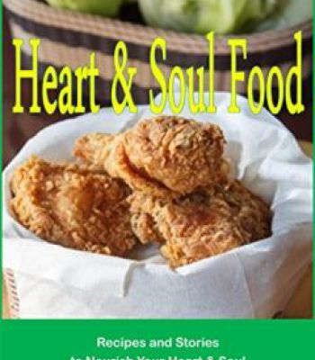 Heart soul food recipes and stories to nourish your heart heart soul food recipes and stories to nourish your heart soul pdf forumfinder Image collections
