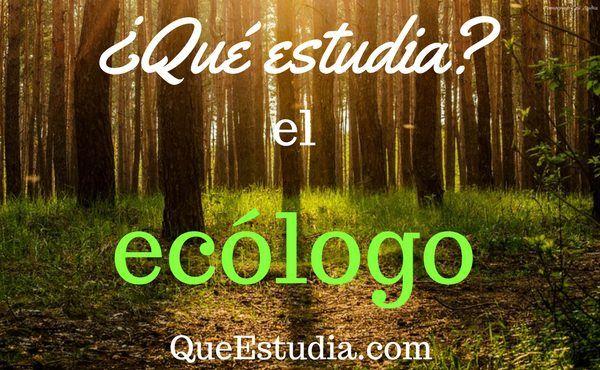 ecólogos
