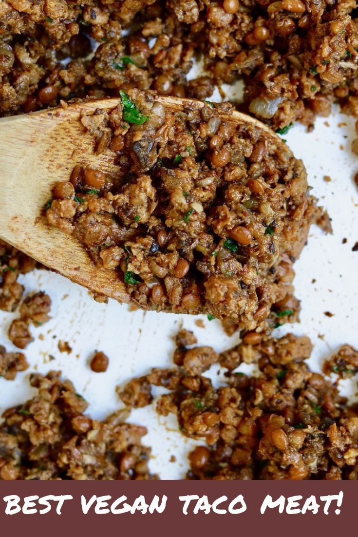 The BEST Vegan Taco Meat Recipe for meatless Monday or taco Tuesday made with simple ingredients Gardein Beefless Ground Crumbles mushrooms lentils and homemade taco seas...