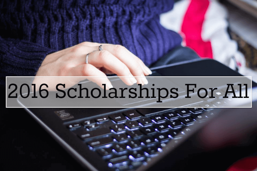 [Infographic] 2016 and 2017 Scholarships For All The
