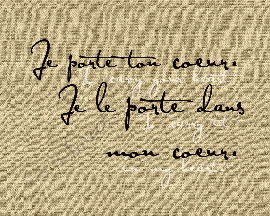 3 J\'adore!!! <3 French: I carry your heart. I carry it in my heart ...