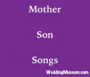 The 80 Best Mother Son Songs, Mom & Groom, 2018 | Mother son songs ...