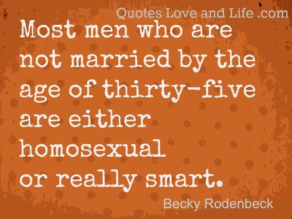 Marriage Quotes Not Married Becky Rodenbeck