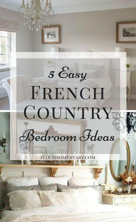 Photo of 5 Easy French Country Bedroom Ideas | Flourishmentary