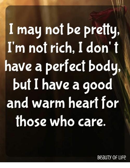 Pin By Su Sanne On Gedanken Gefuhle Perfect Body Warm Heart Body