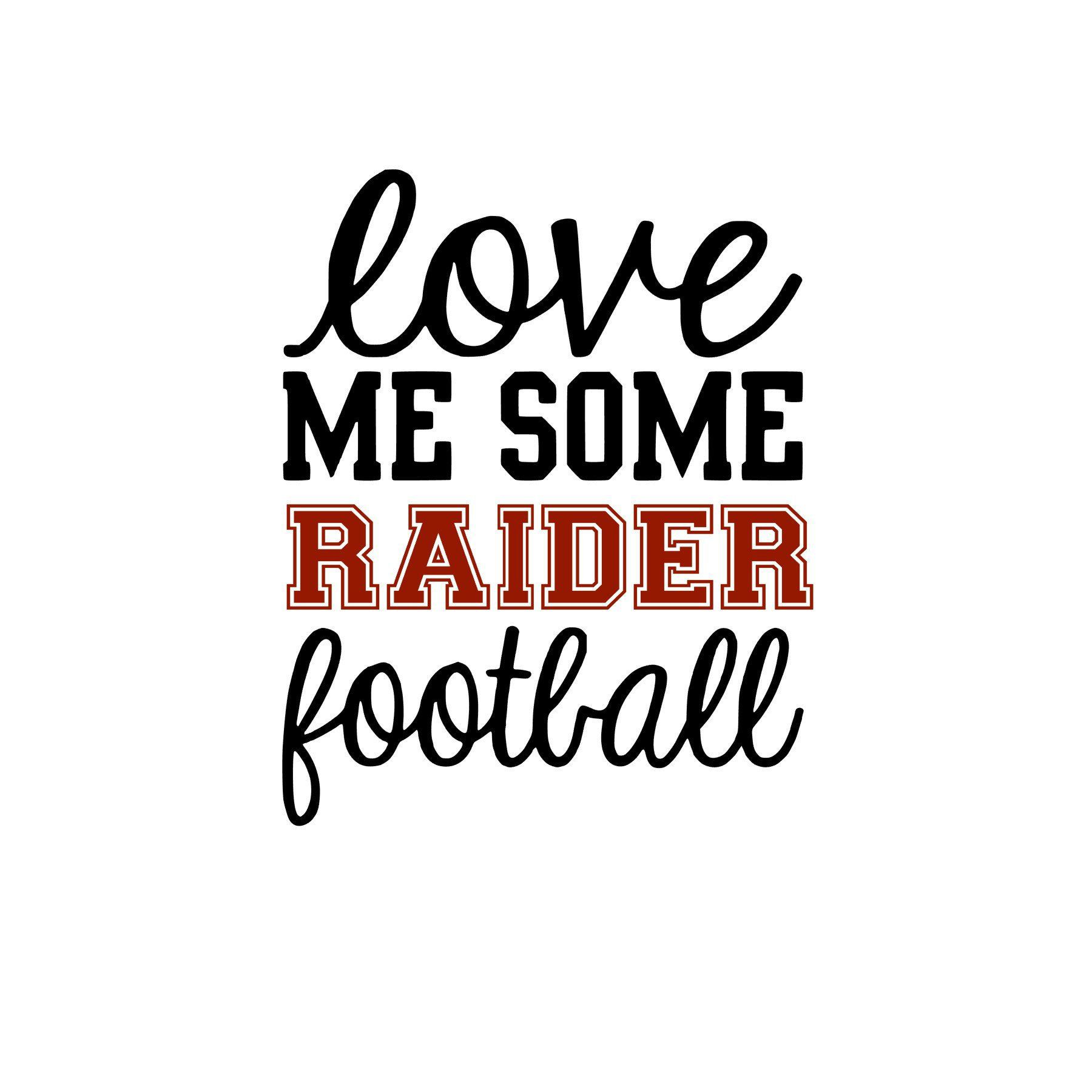 Download Love Me Some Raider Football SVG | Raiders football ...
