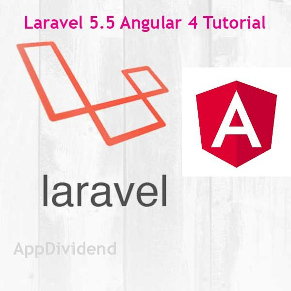 Laravel 5 5 Angular 4 Tutorial Example From Scratch | Laravel
