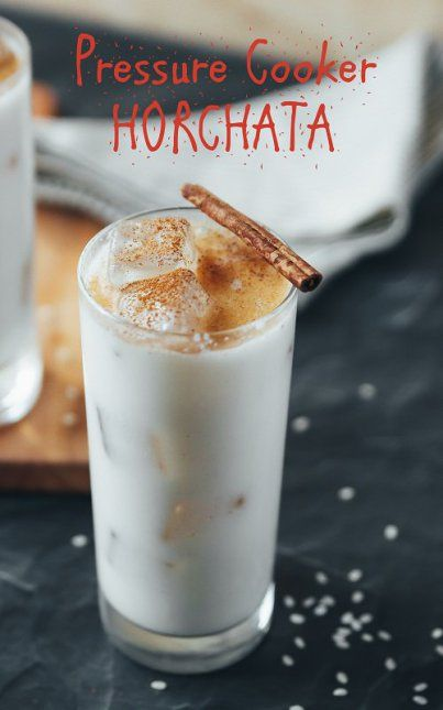 Pressure Cooker Horchata - Mexican Sweet Rice Drink ...
