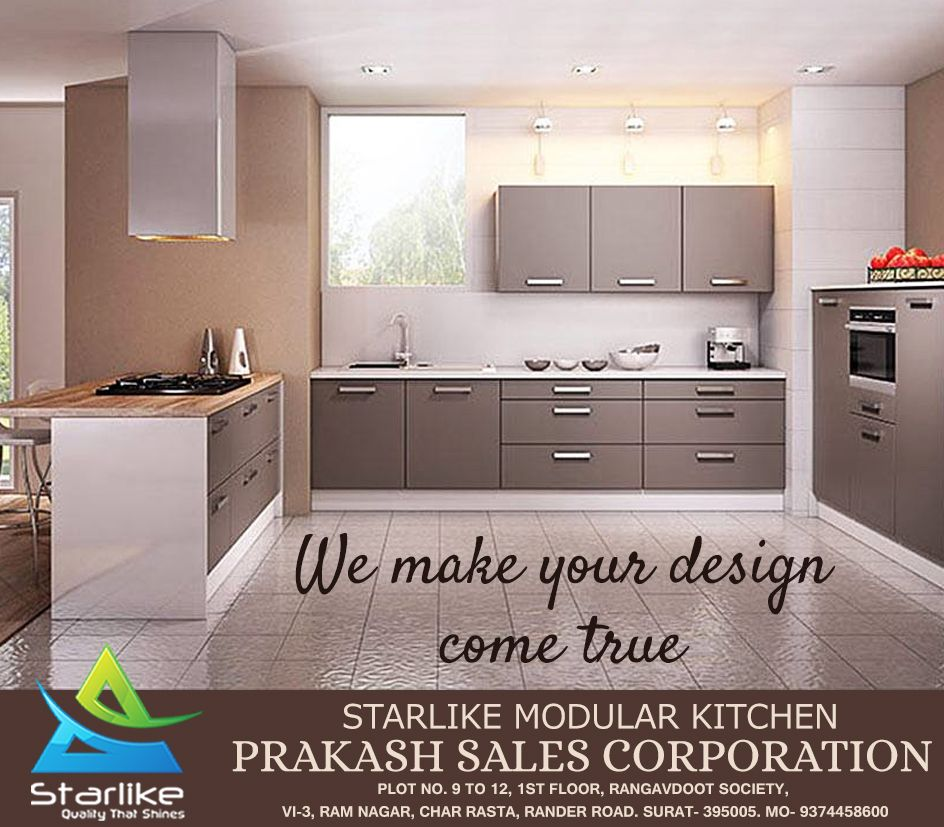 Shine Your Kitchen With A Brand New Look With The Modular Kitchen Which Is Provided By Starlike Visit Plot No 9 To 12 1st Flo Kitchen Modular Home Decor