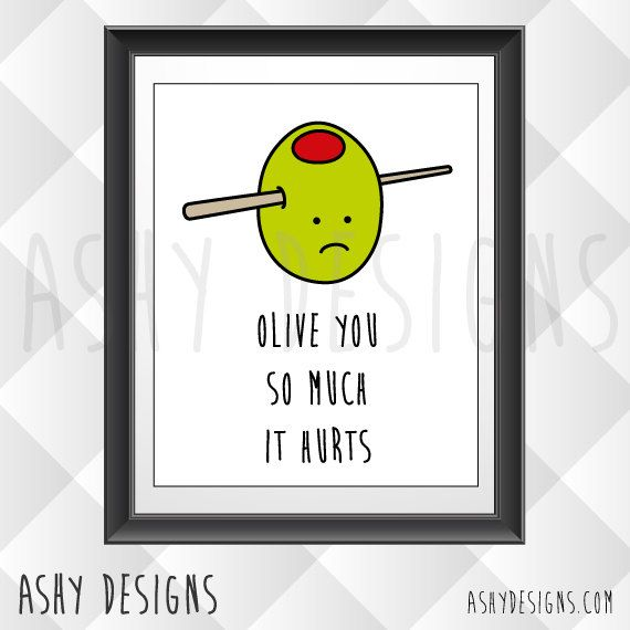 olive designs olive you so much it hurts wall art design pun couple