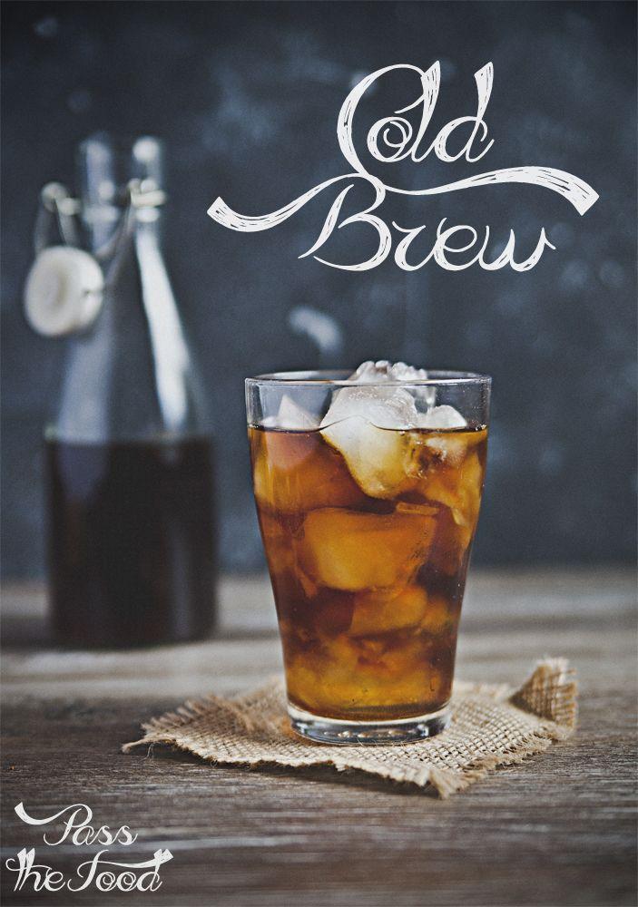 Pass The Food Laik Odkrywa Cold Brew Coffee Makanan Dan Minuman Resep Makanan