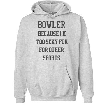 I'm a bowler | Custom funny text bowlers hoodie.